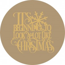 "3mm mdf Circle with Quote ""It's Beginning to look alot like Christmas"" Christmas Crafting"