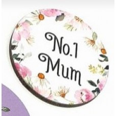 3mm Printed Token - No 1 Mum Mother's Day