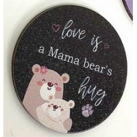 3mm Printed Token - Love is a Mama Bear's Hug