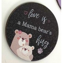 3mm Printed Token - Love is a Mama Bear's Hug Mother's Day