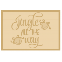 3MM MDF Layered Rectangle - Jingle All The Way