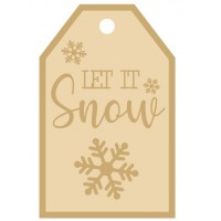 3MM MDF Layered Tag - Let It Snow