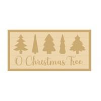 3MM MDF Layered Rectangular Plaque - O Christmas Tree