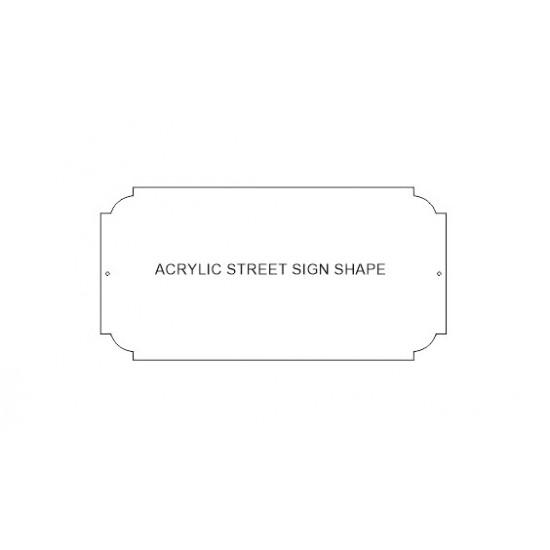 3mm Acrylic Street Sign Back (1 layer) Basic Shapes - Square Rectangle Circle