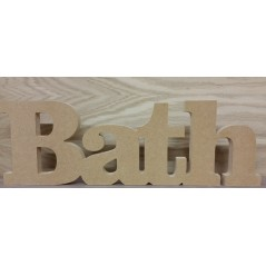 18mm Freestanding Bath word 150mm high 18mm MDF Signs & Quotes
