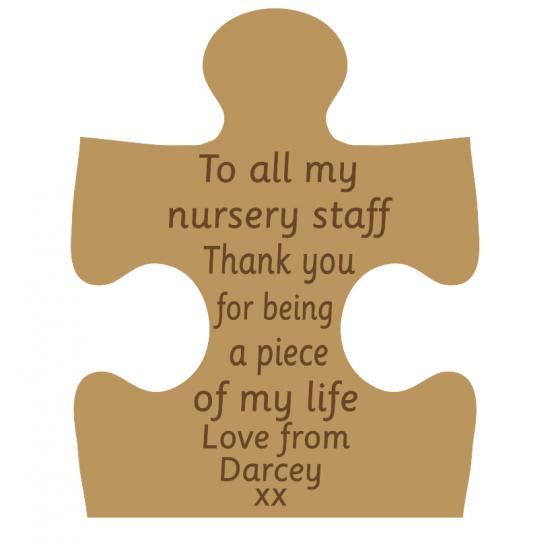 18mm Engraved Jigsaw - To all my nursery staff - personalised Teachers