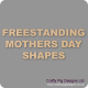 18mm MDF Mother's Day Craft Shapes