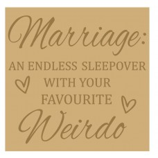 18mm Engraved Plaque - Marriage - an endless sleepover with your favourite weirdo Valentines