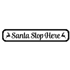 18mm Santa Stop Here Sign with 2 reindeer
