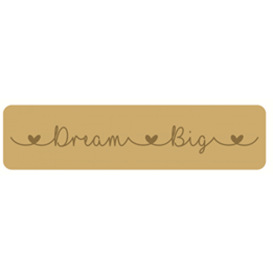 18mm Engraved Dream Big Block 18mm MDF Signs & Quotes