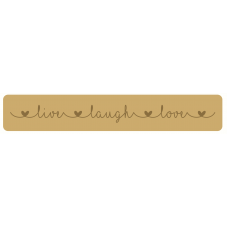 18mm Engraved Live Laugh Love Block 18mm MDF Signs & Quotes