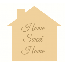 18mm Home Sweet Home Engraved House Shape (200mm) 18mm MDF Engraved Craft Shapes