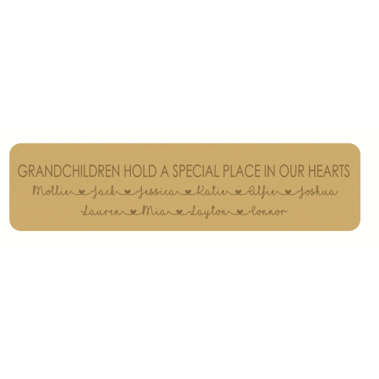 18mm mdf or 19mm OAK VENEER Engraved Grandchildren Hold A Special Place In Our Hearts sign (Style 1) 18mm MDF Signs & Quotes