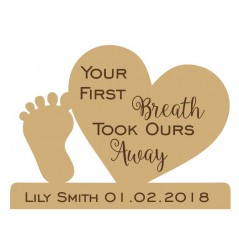 18mm Personalised Engraved Heart and Foot - Your First Breath Took Ours Away Personalised and Bespoke
