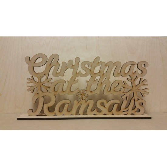 4mm or 6mm MDF Christmas at the ......... with snowflakes (on plinth) Personalised and Bespoke