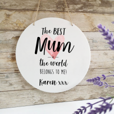 Personalised Printed White Circle - The Best Mum In The World Personalised and Bespoke