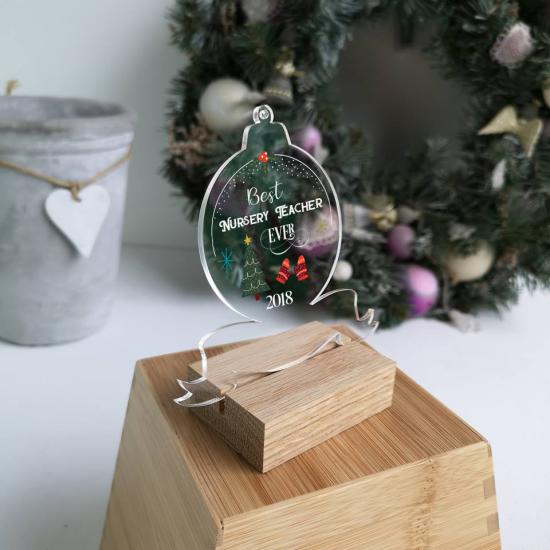 Printed Acrylic Best Nursery Teacher Ever Clear Bauble Christmas Baubles