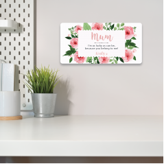 Personalised Printed Rectangle - Mum - I'm as Lucky as can be (Pink and Green Floral)