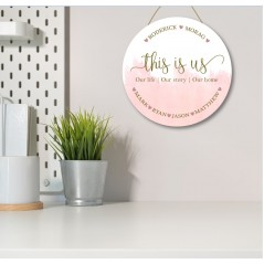 3mm White Acrylic Printed Circle - This Is Us - Family names Blush and Gold Personalised and Bespoke