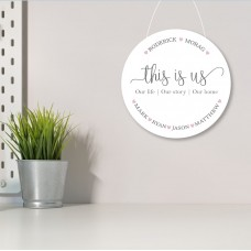 3mm White Acrylic Printed Circle - This Is Us - Family names Personalised and Bespoke