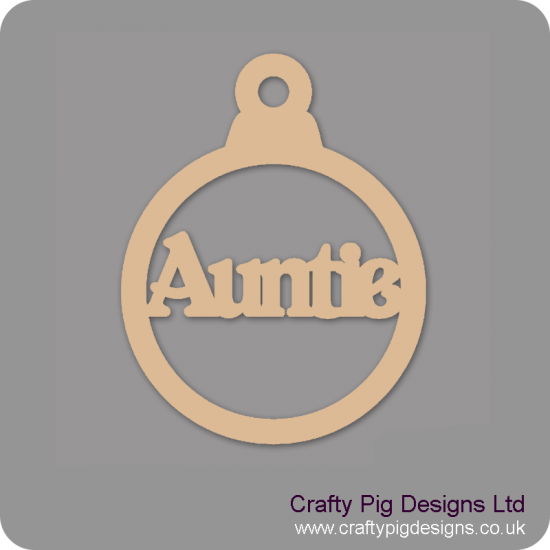 3mm MDF Auntie Bauble Christmas Baubles