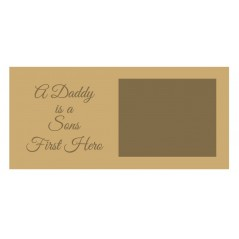 18mm A Daddy Is A Sons First Hero Scan Block - Script Font