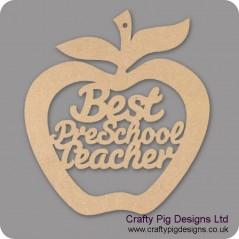 3mm MDF Best Pre School Teacher - Hanging Apple Teachers