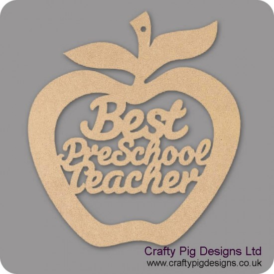 3mm MDF Best Pre School Teacher - Hanging Apple Teachers