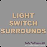 Light Switch Surrounds