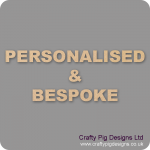 Personalised and Bespoke