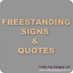 18mm MDF Signs & Quotes