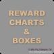Reward Chart and Reward Boxes