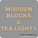 Wooden Blocks, Tea Lights and Stacking Block Sets