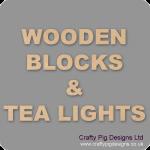 Wooden Blocks, Tea Lights and Stacking Block Sets