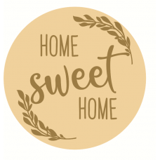 3mm mdf Layered Circle with Home Sweet Home Version 1 Home
