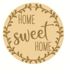 3mm mdf Layered Circle with Home Sweet Home Version 2 Home
