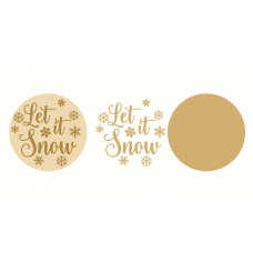 3mm layered Circle Let It Snow with snowflakes Christmas Crafting