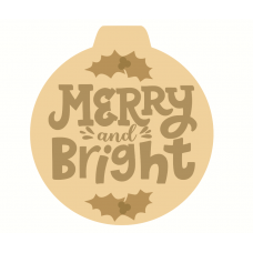 3mm mdf Layered Merry and Bright Bauble Shape Christmas Crafting