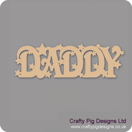 3mm MDF Daddy And Stars Fathers Day
