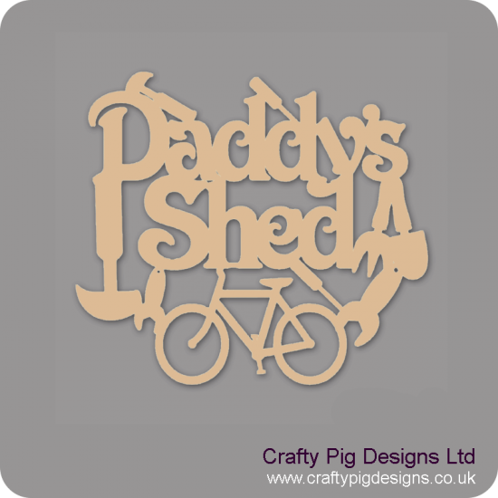 3mm MDF Daddy's Shed With Bicycle And Tools Room & Door Plaques