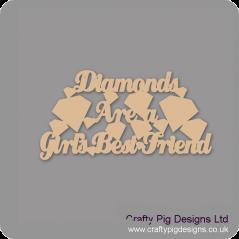 3mm MDF Diamonds are a girls best friend