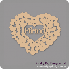 3mm MDF Ffrind heart of hearts Welsh Designs