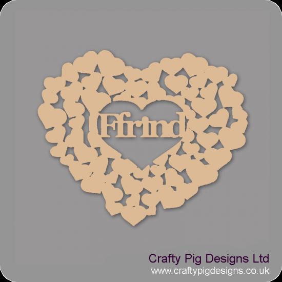3mm MDF Ffrind heart of hearts Welsh Designs