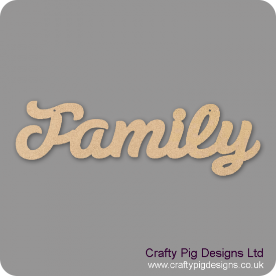 3mm MDF Family word in susa font Quotes & Phrases