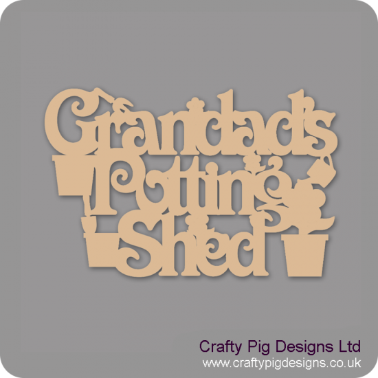 3mm MDF Grandad's Potting Shed sign Room & Door Plaques
