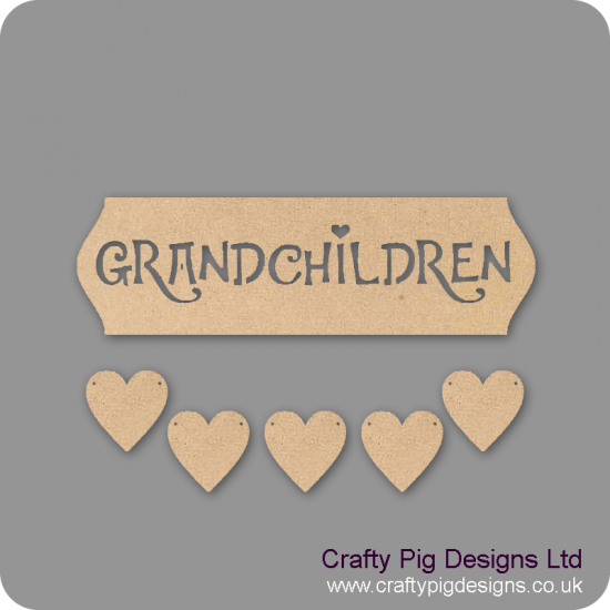 3mm MDF Grandchildren Sign - Cut Out Letters And 5 Hearts Quotes & Phrases