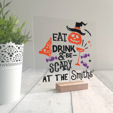 Printed IKEA Ribba or Sannhed Replacement Front Acrylic - Eat Drink and be Scary Halloween