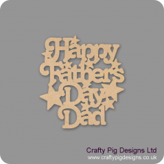 3mm MDF Happy Father's Day - variations to choose from Fathers Day
