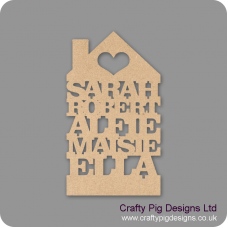 3mm MDF House Personalised With Names Personalised and Bespoke