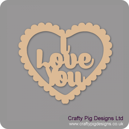 3mm MDF I Love you in scalloped heart Hearts With Words